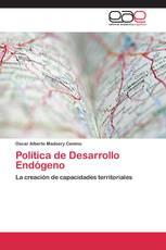 Política de Desarrollo Endógeno