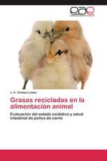 Grasas recicladas en la alimentación animal