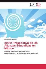 2030: Prospectiva de las Alianzas Educativas en México