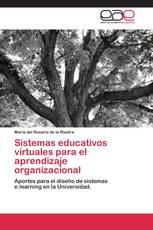 Sistemas educativos virtuales para el aprendizaje organizacional