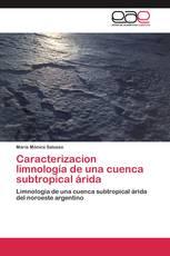 Caracterizacion limnología de una cuenca subtropical árida