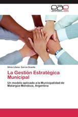 La Gestión Estratégica Municipal