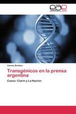 Transgénicos en la prensa argentina