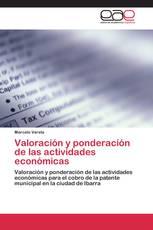 Valoración y ponderación de las actividades económicas