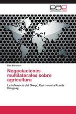 Negociaciones multilaterales sobre agricultura