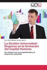 La Gestión Universidad-Empresa en la formación del Capital Humano