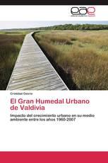 El Gran Humedal Urbano de Valdivia