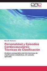Personalidad y Episodios Cardiovasculares: Técnicas de Clasificación