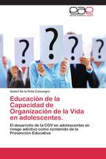 Educación de la Capacidad de Organización de la Vida en adolescentes
