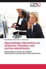 Aprendizaje interactivo en entornos virtuales con correo electrónico