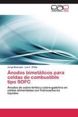 Ánodos bimetálicos para celdas de combustible tipo SOFC
