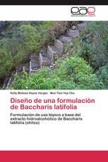 Diseño de una formulación de Baccharis latifolia