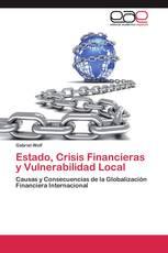 Estado, Crisis Financieras y Vulnerabilidad Local