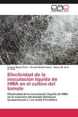 Efectividad de la inoculación líquida de HMA en el cultivo del tomate