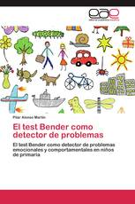 El test Bender como detector de problemas