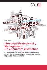 Identidad Profesional y Management: Un encuentro dilemático.