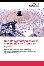 Uso de biomateriales en la eliminación de Cromo en aguas