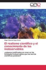 El realismo científico y el conocimiento de los inobservables
