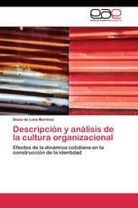 Descripción y análisis de la cultura organizacional