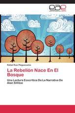 La Rebelión Nace En El Bosque