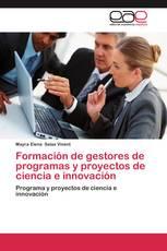 Formación de gestores de programas y proyectos de ciencia e innovación