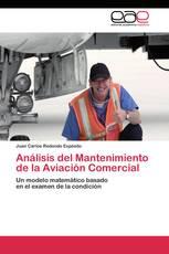 Análisis del Mantenimiento de la Aviación Comercial