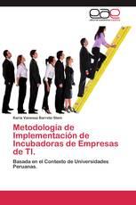Metodología de Implementación de Incubadoras de Empresas de TI.