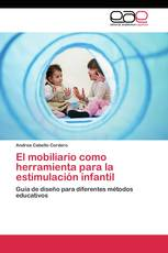 El mobiliario como herramienta para la estimulación infantil