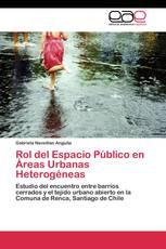 Rol del Espacio Público en Áreas Urbanas Heterogéneas