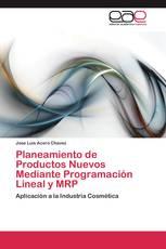 Planeamiento de Productos Nuevos Mediante Programación Lineal y MRP