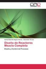 Diseño de Reactores Mezcla Completa