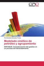 Modelado cinético de petróleo y agrupamiento