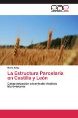 La Estructura Parcelaria en Castilla y León