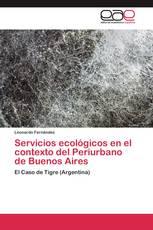 Servicios ecológicos en el contexto del Periurbano de Buenos Aires