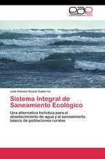 Sistema Integral de Saneamiento Ecológico