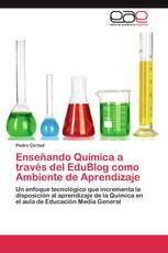 Enseñando Química a través del EduBlog como Ambiente de Aprendizaje