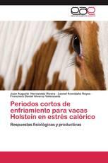 Periodos cortos de enfriamiento para vacas Holstein en estrés calórico