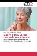 Mujer y Salud. Un lazo rosa en la comunicación
