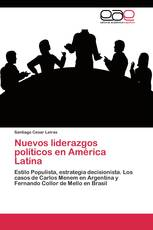 Nuevos liderazgos políticos en América Latina