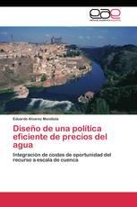 Diseño de una política eficiente de precios del agua