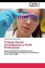 Trabajo Social: Investigación y Perfil Profesional.