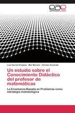 Un estudio sobre el Conocimiento Didáctico del profesor de matemáticas