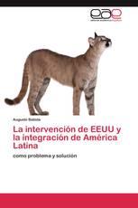 La intervención de EEUU y la integración de América Latina