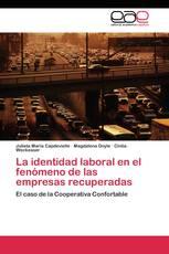La identidad laboral en el fenómeno de las empresas recuperadas