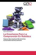 La Enseñanza Para La Comprensión En Robótica