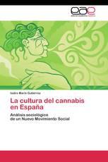 La cultura del cannabis  en España