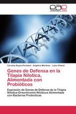Genes de Defensa en la Tilapia Nilotica, Alimentada con Probióticos