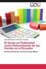 El Gasto en Publicidad como Determinante de las Ventas en el Ecuador