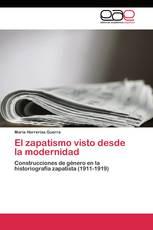 El zapatismo visto desde la modernidad