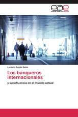 Los banqueros internacionales